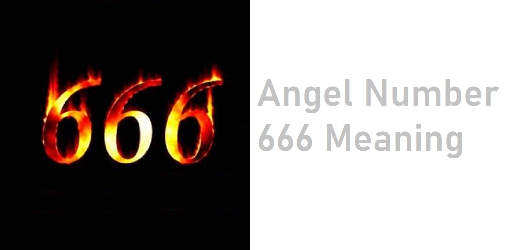 666 meaning - The meaning of angel number 666